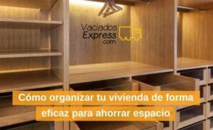 como-organizar-tu-vivienda-de-forma-eficaz-para-ahorrar-espacio_orig