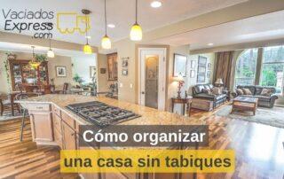 cómo organizar una casa sin tabiques