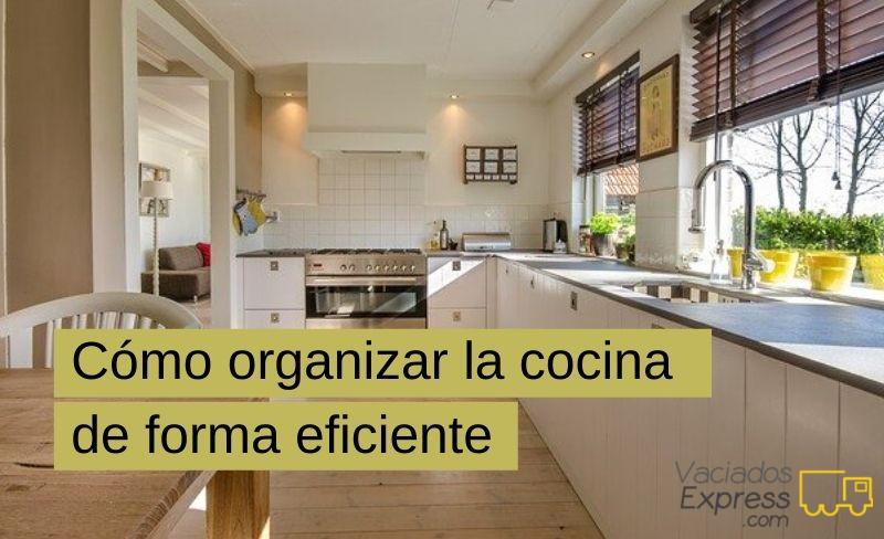 cómo organizar la cocina de forma eficiente