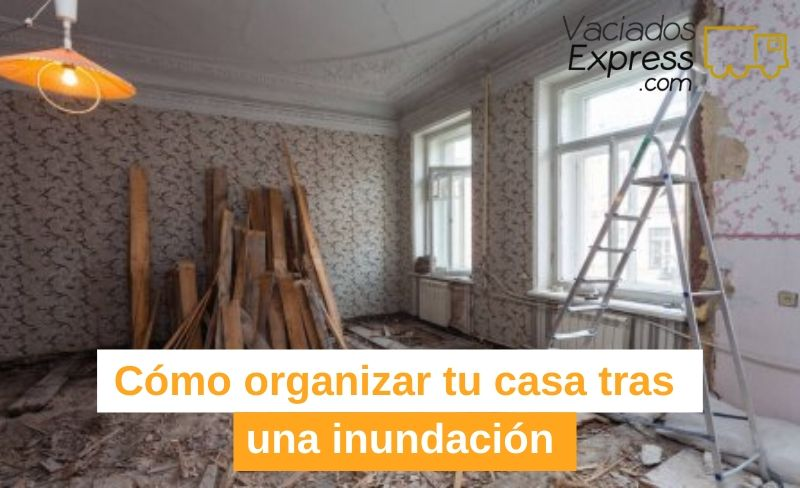 como-organizar-tu-casa-tras-una-inundacion