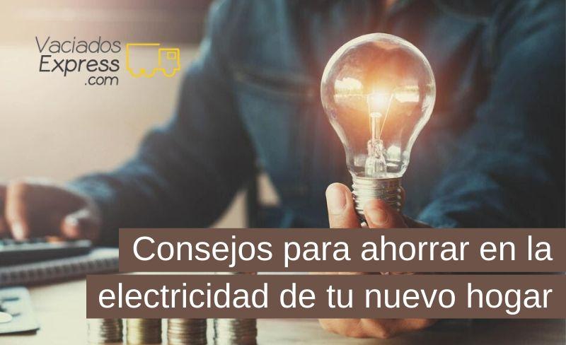 consejos para ahorrar en la electricidad de tu nuevo hogar